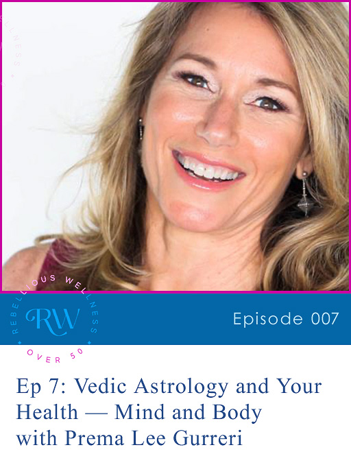 Episode 7: Vedic Astrology and Your Health — Mind and Body