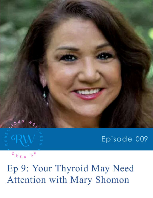 Episode 9: Your Thyroid May Need Attention
