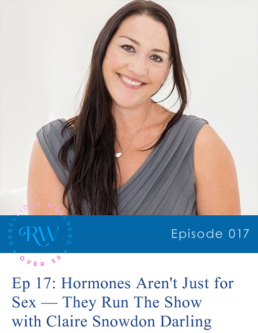 Episode 17: Hormones Aren't Just for Sex — They Run The Show