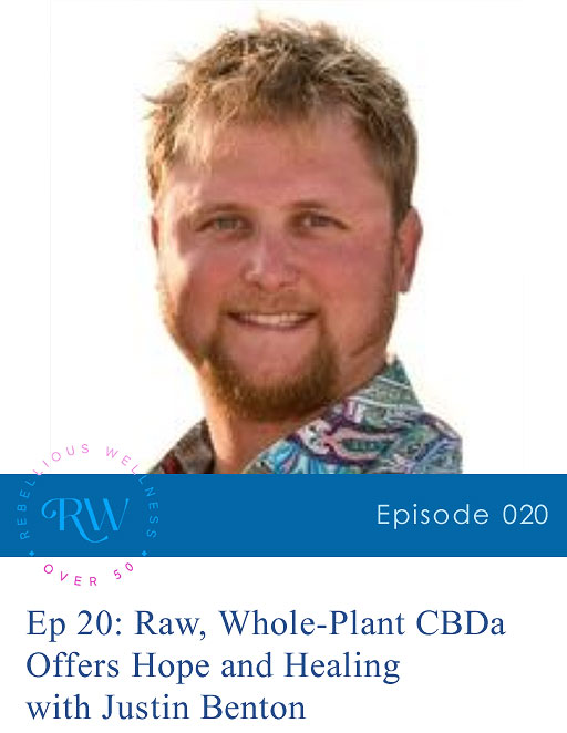Episode 20: Raw, Whole-Plant CBDa Offers Hope and Healing
