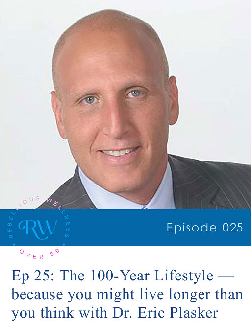 Episode 25: The 100-Year Lifestyle — because you might live longer than you think