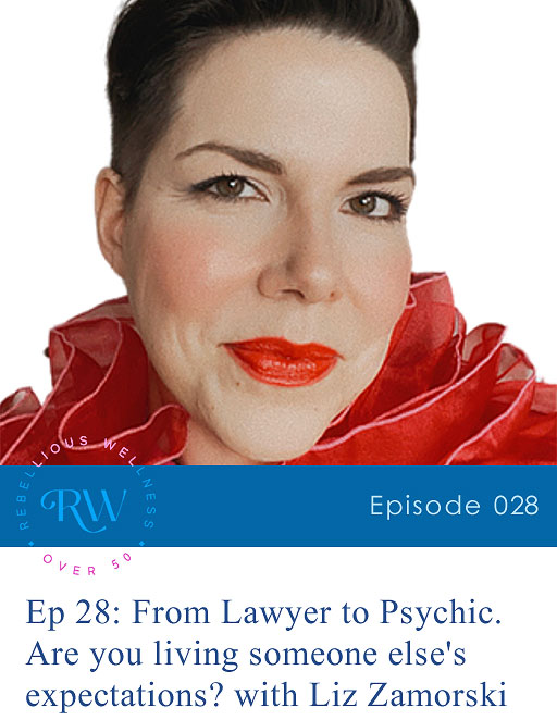 Episode 28: From Lawyer to Psychic. Are you living someone else's expectations?
