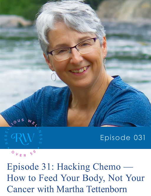 Episode 31: Hacking Chemo — How to Feed Your Body, Not Your Cancer